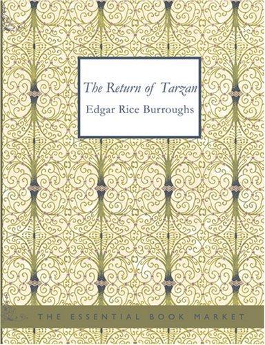 The Return of Tarzan (Large Print Edition)