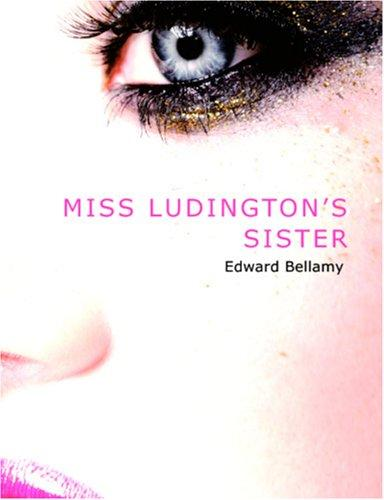 Download Miss Ludington\'s Sister (Large Print Edition)