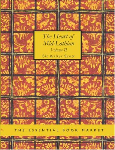 Download The Heart of Mid-Lothian, Volume 2 (Large Print Edition)