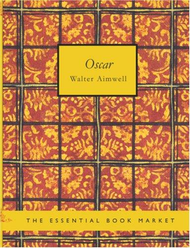 Oscar (Large Print Edition)