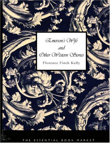 Download Emerson\'s Wife and Other Western Stories (Large Print Edition)