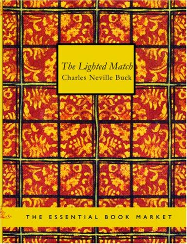 The Lighted Match (Large Print Edition)