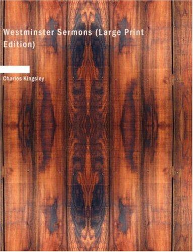 Westminster Sermons (Large Print Edition)