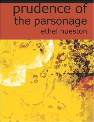 Prudence of the Parsonage (Large Print Edition)
