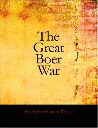 Download The Great Boer War (Large Print Edition)