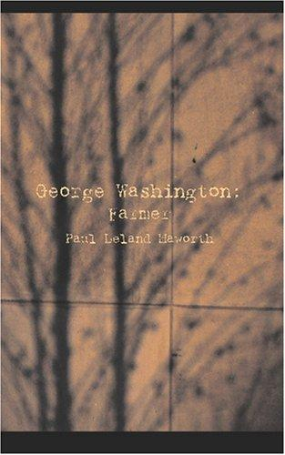 Download George Washington: Farmer
