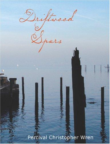 Driftwood Spars (Large Print Edition)