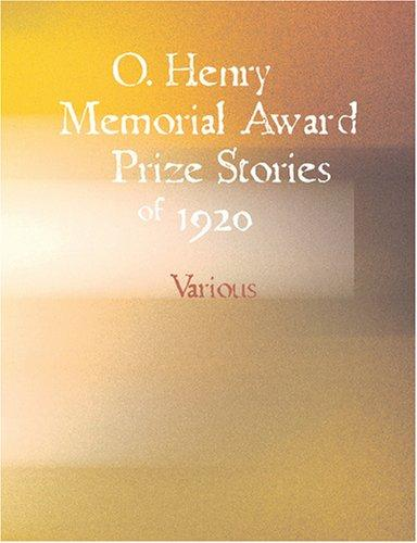 O. Henry Memorial Award Prize Stories of 1920 (Large Print Edition)