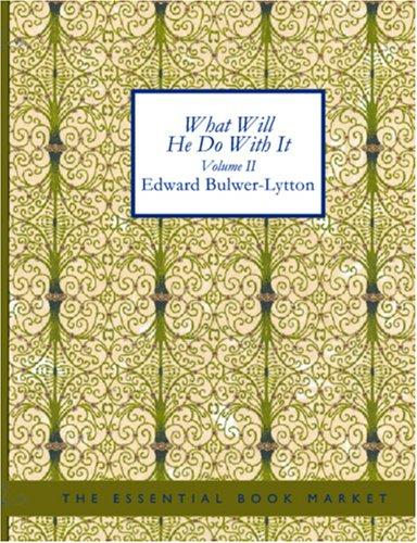 Download What Will He Do with It, Volume II (Large Print Edition)