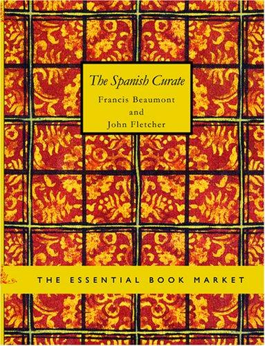 The Spanish Curate (Large Print Edition)