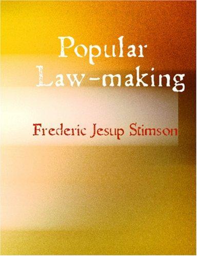 Popular Law-making (Large Print Edition)