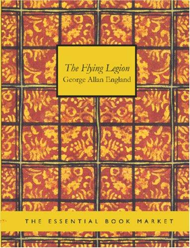 The Flying Legion (Large Print Edition)