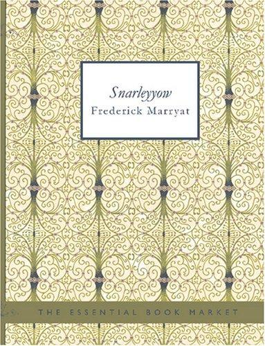 Download Snarleyyow (Large Print Edition)