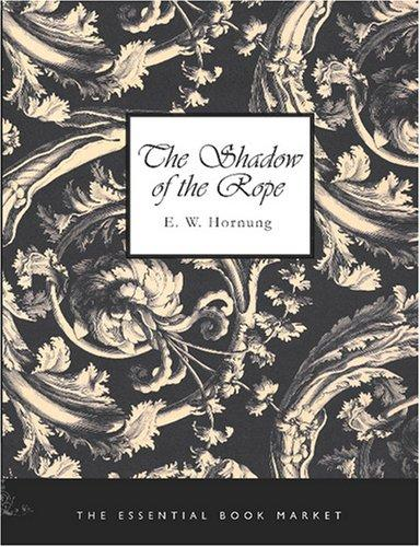 The Shadow of the Rope (Large Print Edition)