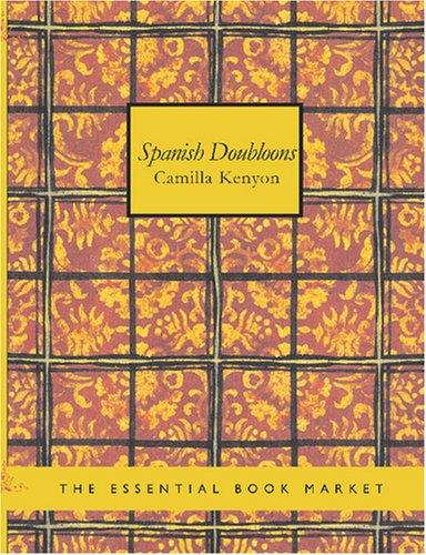 Spanish Doubloons (Large Print Edition)