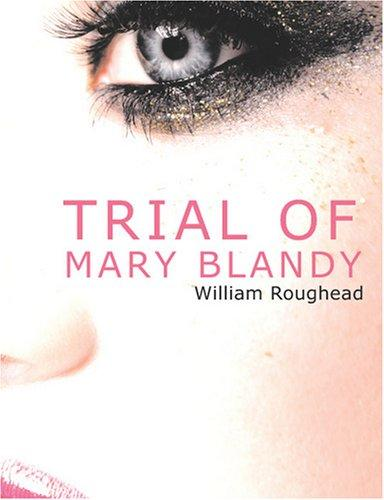 Trial of Mary Blandy (Large Print Edition)