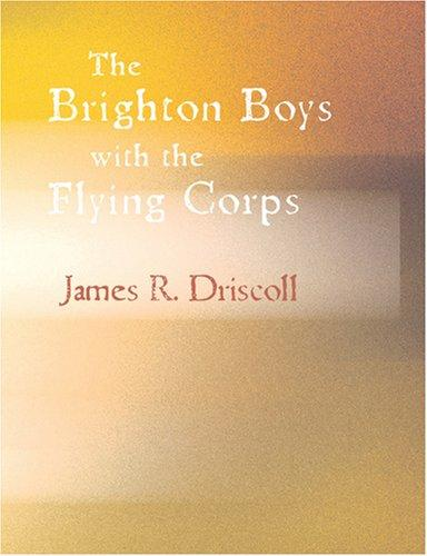 The Brighton Boys with the Flying Corps (Large Print Edition)