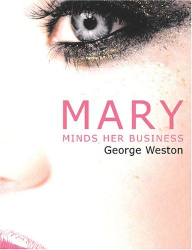 Mary Minds Her Business (Large Print Edition)