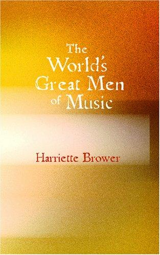 The World\'s Great Men of Music