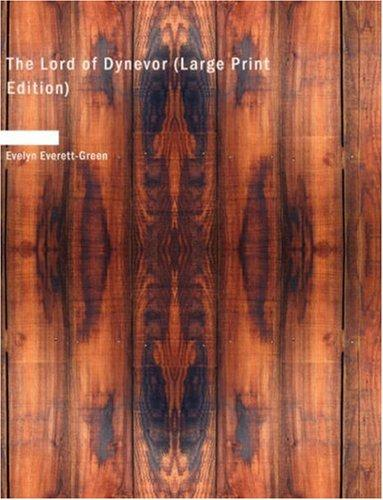 Download The Lord of Dynevor (Large Print Edition)