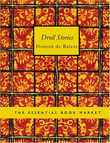 Download Droll Stories (Large Print Edition)