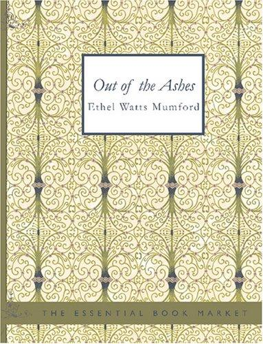 Out of the Ashes (Large Print Edition)
