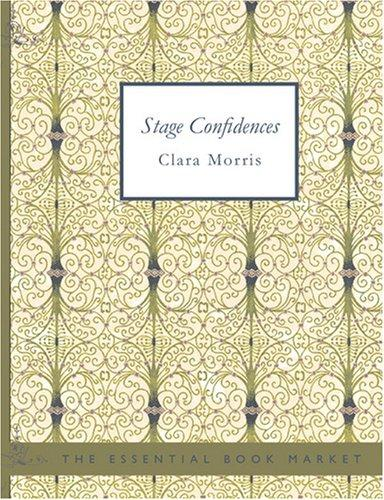 Download Stage Confidences (Large Print Edition)