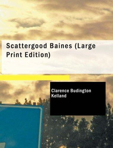 Scattergood Baines (Large Print Edition)