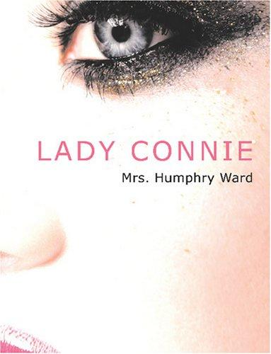 Lady Connie (Large Print Edition)