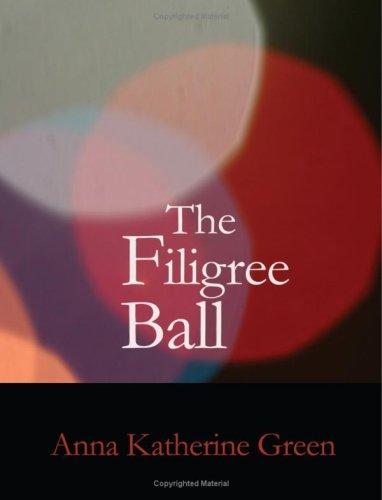 The Filigree Ball (Large Print Edition)