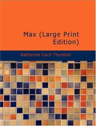 Max (Large Print Edition)