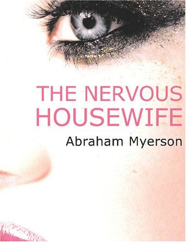The Nervous Housewife (Large Print Edition)