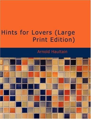 Hints for Lovers (Large Print Edition)
