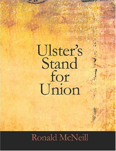 Ulster\'s Stand For Union (Large Print Edition)