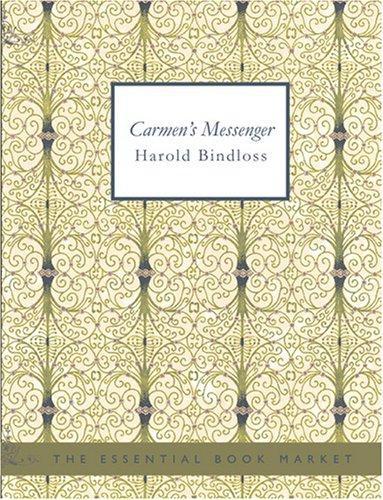 Download Carmen\'s Messenger (Large Print Edition)