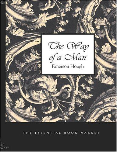 The Way of a Man (Large Print Edition)