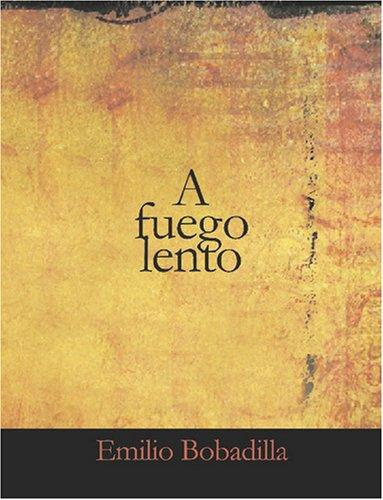Download A fuego lento (Large Print Edition)