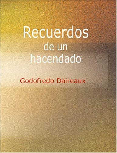 Recuerdos de un Hacendado (Large Print Edition)