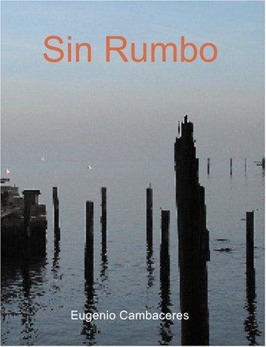 Sin Rumbo (Large Print Edition)