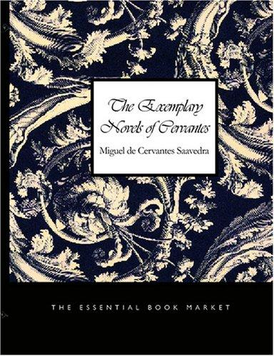 Download The Exemplary Novels of Cervantes (Large Print Edition)