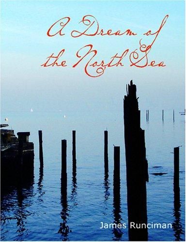 A Dream of the North Sea (Large Print Edition)