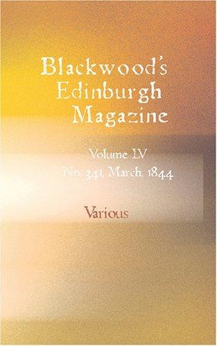 Download Blackwood\'s Edinburgh Magazine
