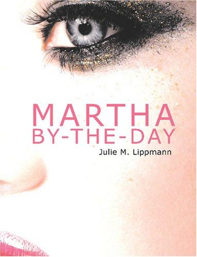 Martha By-the-Day (Large Print Edition)