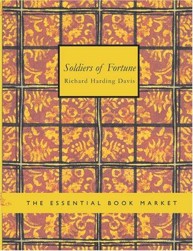Soldiers of Fortune (Large Print Edition)