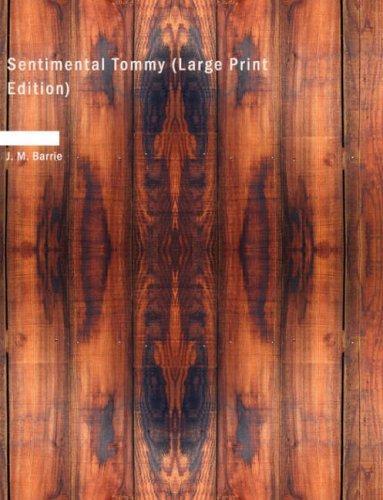 Download Sentimental Tommy (Large Print Edition)