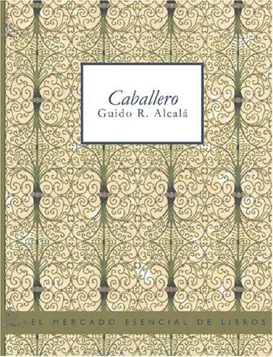 Download Caballero (Large Print Edition)