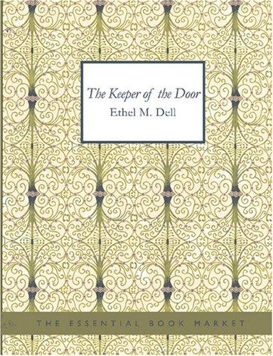 The Keeper of the Door (Large Print Edition)
