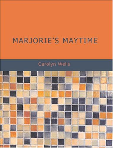 Marjorie\'s Maytime (Large Print Edition)