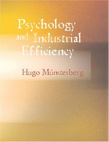 Psychology and Industrial Efficiency (Large Print Edition)