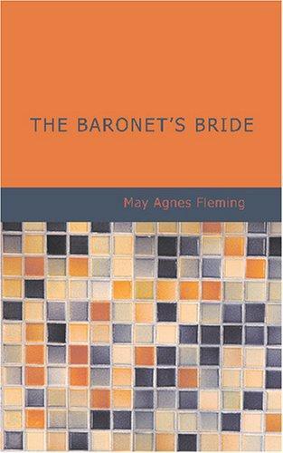 The Baronet\'s Bride
